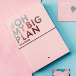 Oh My Big Plan (Blush Edition)