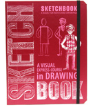 Sketchbook A Visual Express-Course in Drawing (английский язык)